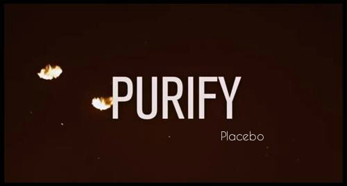 placebo-purify-video-clip